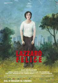 Lazzaro Feliz, FILMOTECA, Dirección Alice Rohrwarcher